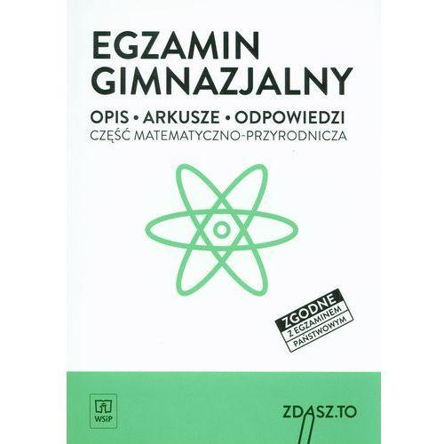Egzamin gimnazjalny Część matematyczno-przyrodnicza - Wysyłka od 3,99 - porównuj ceny z wysyłką (124 str.)