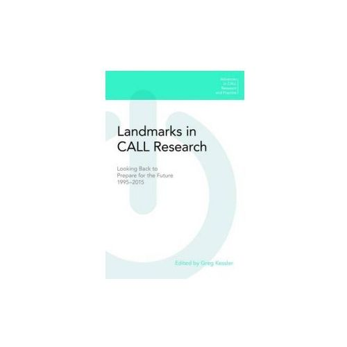Landmarks in Call Research: Looking Back to Prepare for the Future, 1995-2015 (9781781793602)