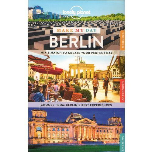 Lonely Planet Make My Day Berlin (kategoria: Literatura obcojęzyczna)