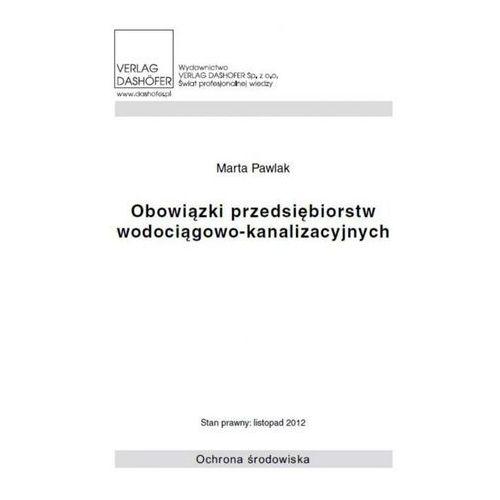 Obowiązki przedsiębiorstw wodociągowo- kanalizacyjnych (42 str.)