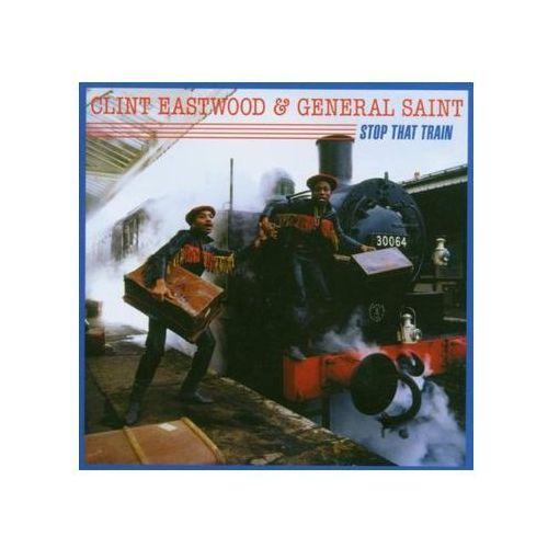 Eastwood & General Saint, Clint - Stop That Train