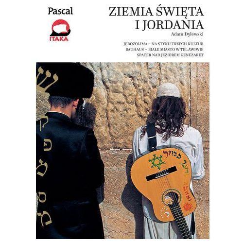 Adam Dylewski. Ziemia Święta i Jordania - Złota seria 2016 (320 str.)