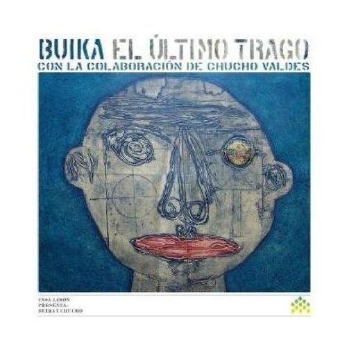 El Ultimo Trago (Con La Colabor) - Buika