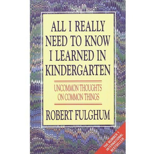 All I Really Need to Know I Learned in Kindergarten (171 str.)