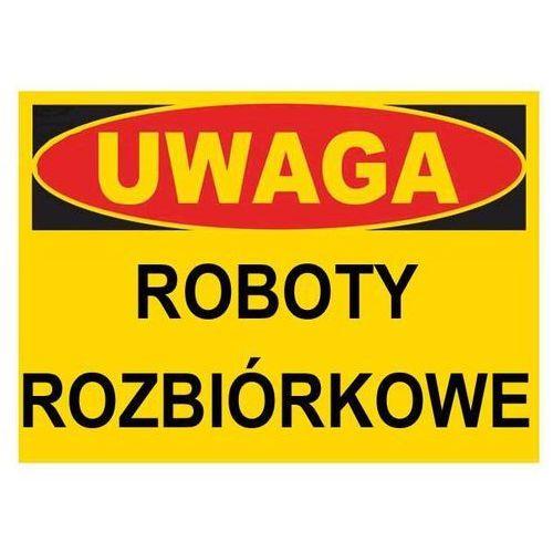 """Bto-21 - znak - tablica roboty rozbiórkowe marki """"mój dom bis"""" marcin klimczak"""