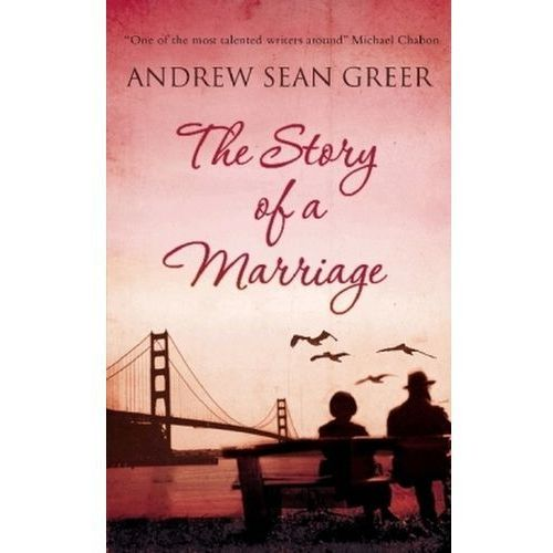 The Story Of A Marriage, Greer, Andrew Sean