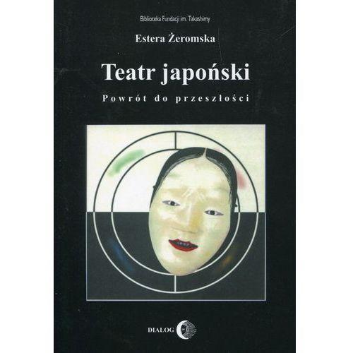 Teatr japoński. Darmowy odbiór w niemal 100 księgarniach! (9788380021860)
