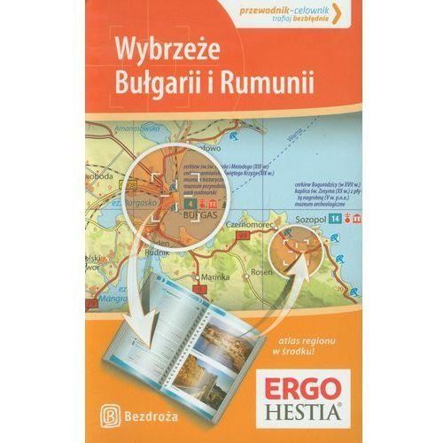 Wybrzeże Bułgarii I Rumunii. Przewodnik - Celownik. Wyd. 1, oprawa miękka