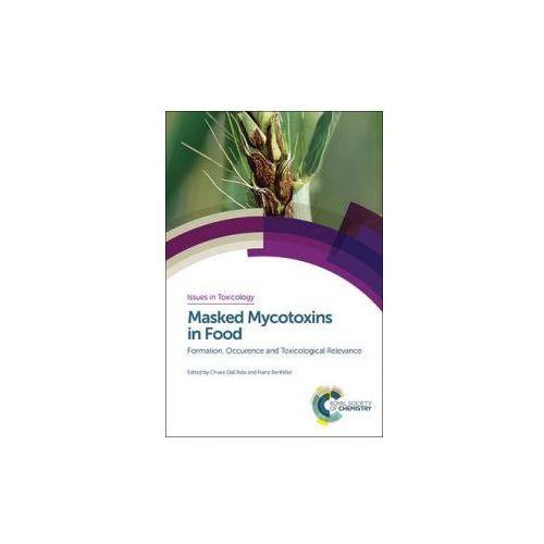 Masked Mycotoxins in Food, książka z kategorii Literatura obcojęzyczna