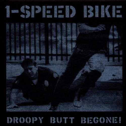 1-Speed Bike - Droopy Butt Begone !