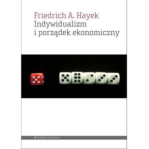 Indywidualizm i porządek ekonomiczny, A Hayek Friedrich
