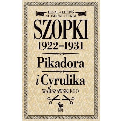 Szopki polityczne Cyrulika Warszawskiego i Pikadora 1922-1931. (9788324403394)