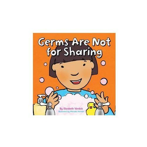 Germs are Not for Sharing, Verdick Elizabeth