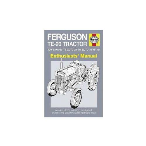 Ferguson Te-20 Tractor - 1946 Onwards (Te-20, To-20, To-30, To-35, Ff-30)