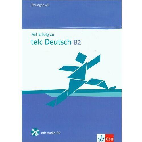 Mit Erfolg Zu Telc Deutsch B2 Ubungsbuch + Cd (2013)