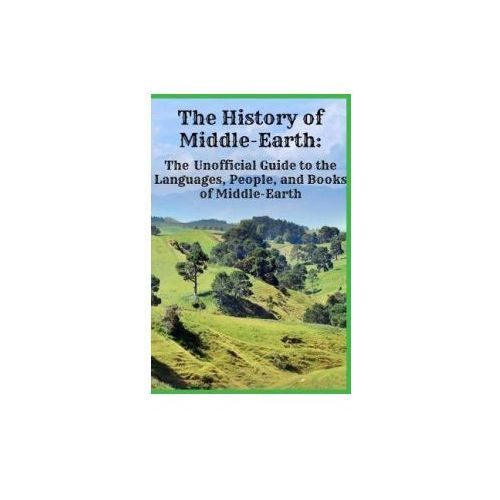 THE HISTORY OF MIDDLE-EARTH: THE UNOFFIC (9781621074090)