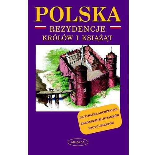 Polska. Rezydencje królów i książąt - Marek Borucki, Borucki Marek