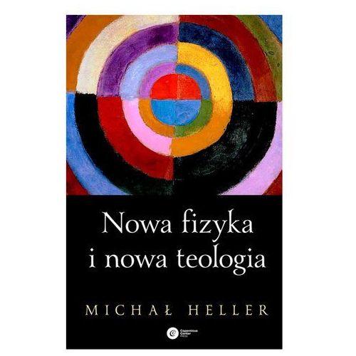 Nowa fizyka i nowa teologia - Dostawa zamówienia do jednej ze 170 księgarni Matras za DARMO, oprawa twarda