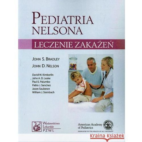 Pediatria Nelsona - leczenie zakażeń