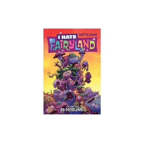 I Hate Fairyland Volume 2, Young, Skottie