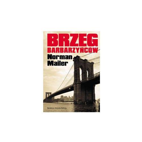 BRZEG BARBARZYŃCÓW Mailer Norman (2006)