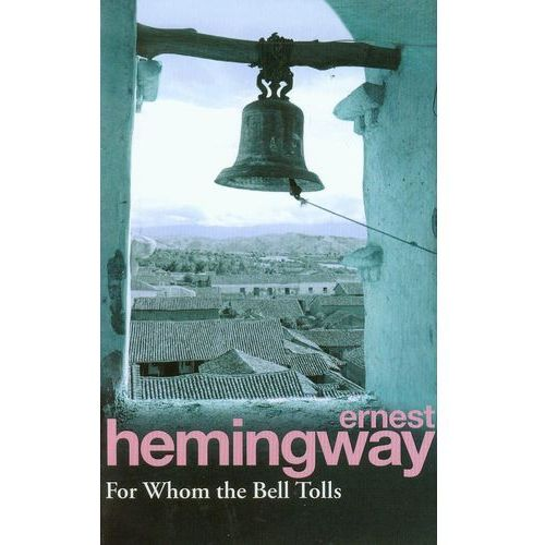 For Whom the Bell Tolls (9780099908609)