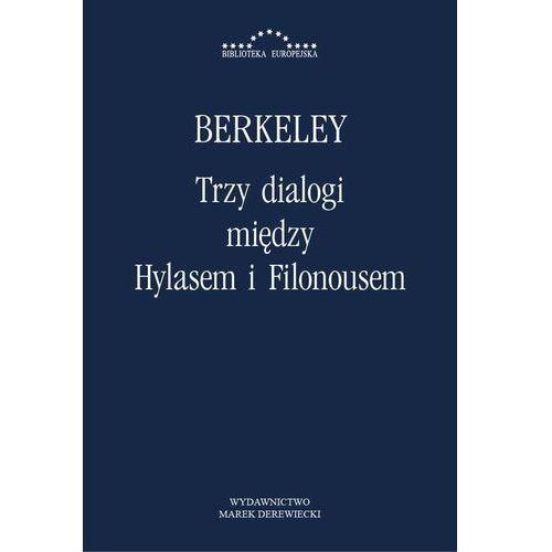 Trzy dialogi między Hylasem i Filonousem - George Berkeley, Katarzyna Szeliga-Juchnik (95 str.)