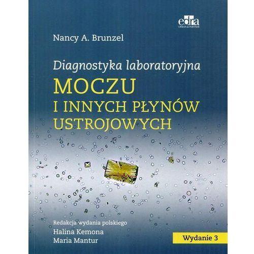 Diagnostyka laboratoryjna moczu i innych płynów ustrojowych, Brunzel Nancy A.