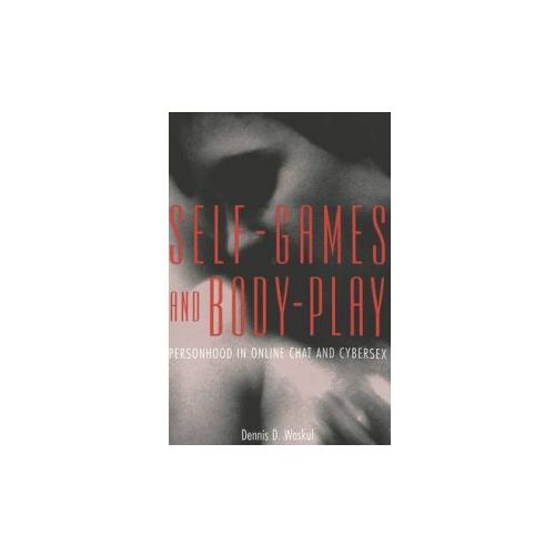 Self-Games and Body-Play