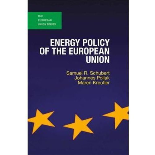 Energy Policy of the European Union (9781137388827)