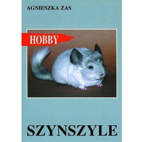 Hobby. Szynszyle - Zas Agnieszka (9788363957186)