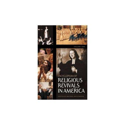 Encyclopedia of Religious Revivals in America