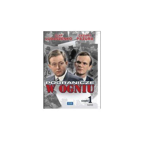 Telewizja polska Pogranicze w ogniu - cz. 1