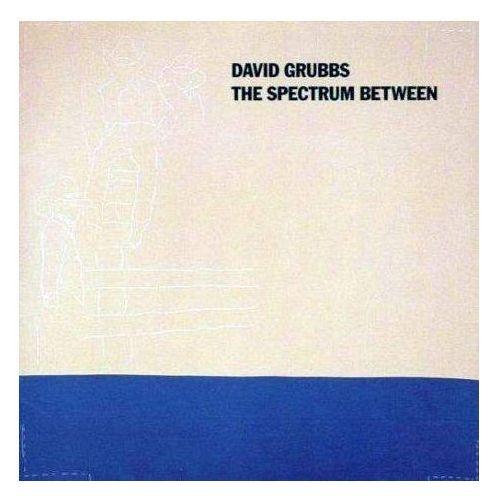Grubbs, David - Spectrum Between, The