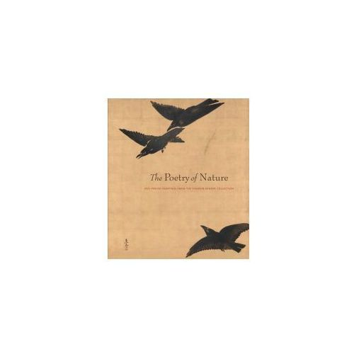 Poetry of Nature - Edo Paintings from the Fishbein-Bender Collection (9781588396549)