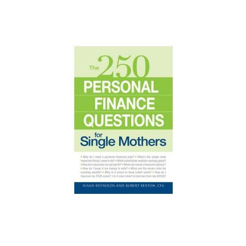 The 250 Personal Finance Questions for Single Mothers (9781598699654)