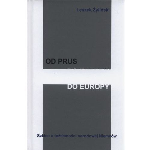 Od Prus do Europy - Wysyłka od 3,99 - porównuj ceny z wysyłką (2014)