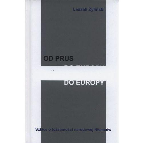 Od Prus do Europy - Wysyłka od 3,99 - porównuj ceny z wysyłką (9788332929008)