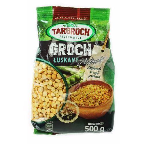 Groch łuszczony połówki łuskane 500g Targroch, 5903229000125