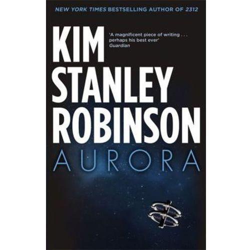 Kim Stanley Robinson - Aurora (9780356500485)