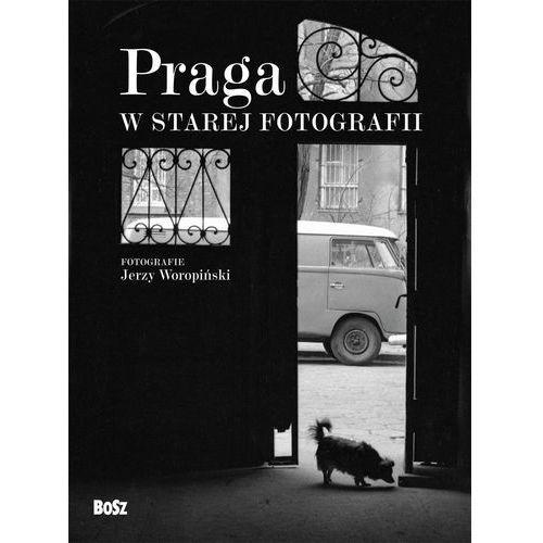 Praga w starej fotografii (9788375762457)