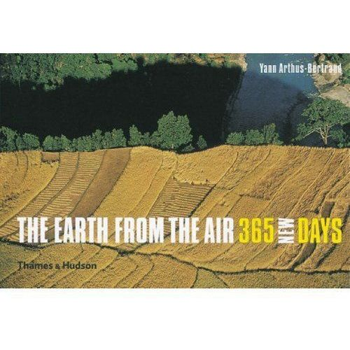 Earth from the Air 365 New Days, Thames & Hudson