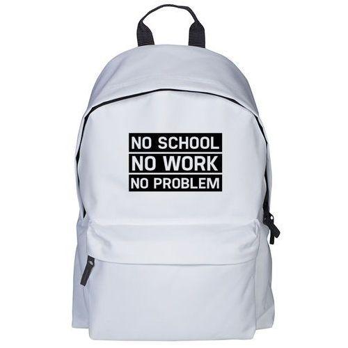Plecak no school, no work, no problem marki Megakoszulki