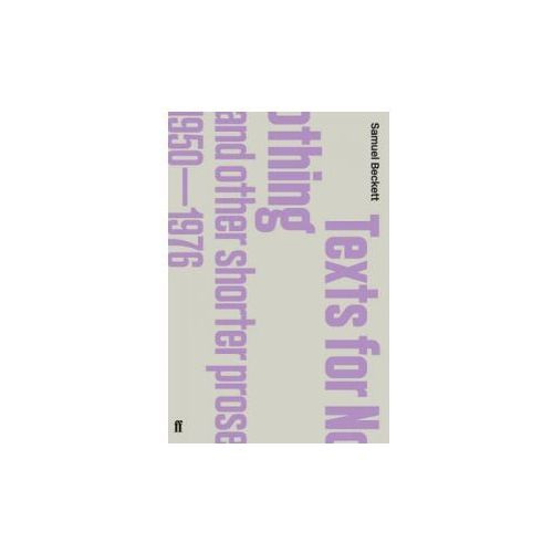 Texts for Nothing and Other Shorter Prose, 1950-1976