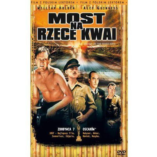 Most na rzece Kwai (DVD) - David Lean. DARMOWA DOSTAWA DO KIOSKU RUCHU OD 24,99ZŁ (5903570116032)