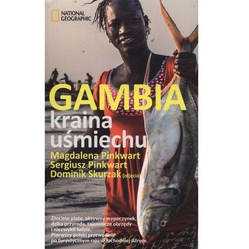 Gambia Kraina uśmiechu - Dostępne od: 2014-11-06 (ilość stron 272)