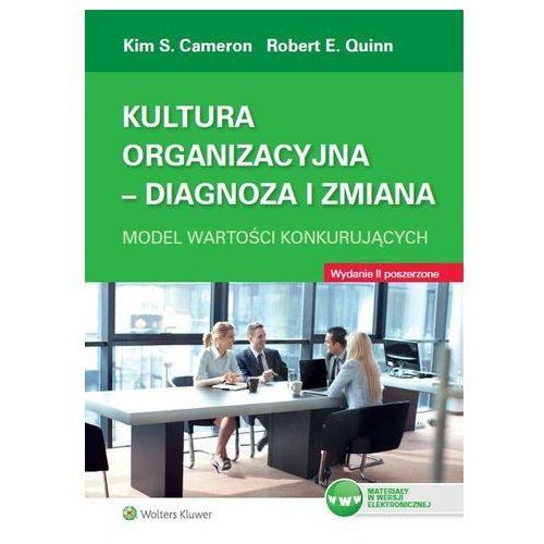 Kultura organizacyjna Diagnoza i zmiana - Wysyłka od 3,99 - porównuj ceny z wysyłką, Cameron Kim Quinn Robert