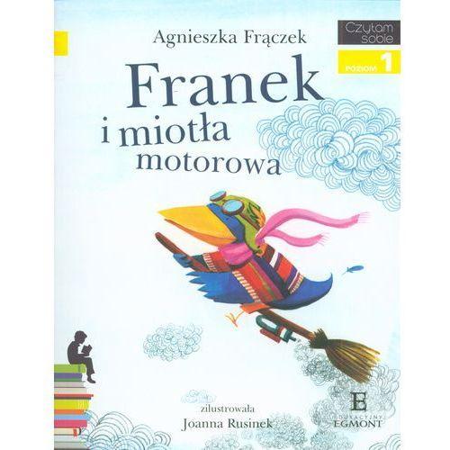Czytam Sobie. Franek i Miotła Motorowa. Poziom 1 (32 str.). Najniższe ceny, najlepsze promocje w sklepach, opinie.
