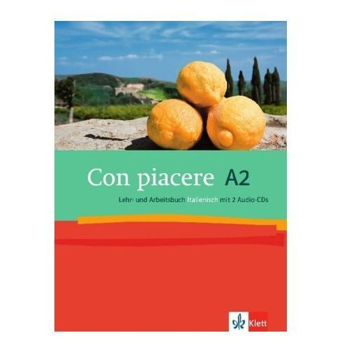 Con piacere A2, Lehr- und Arbeitsbuch Italienisch, m. 2 Audio-CDs