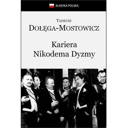 Kariera Nikodema Dyzmy - Tadeusz Dołęga-Mostowicz, Masterlab